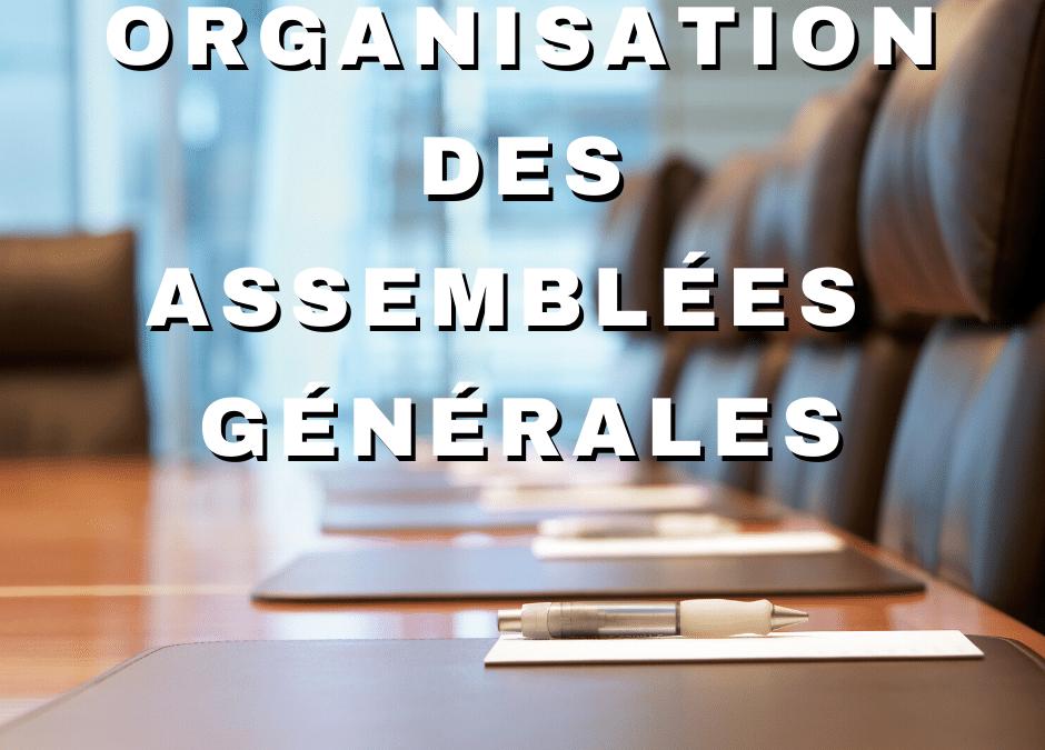 Covid 19 : Assouplissement des règles d'organisation des assemblées générales